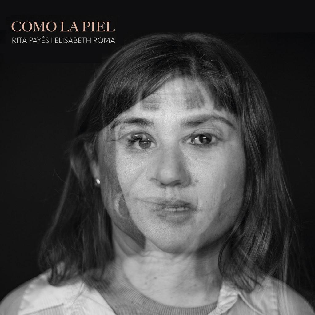 """Portada de """"Como la piel"""", el disco de Rita Payés y Elisabeth Roma."""